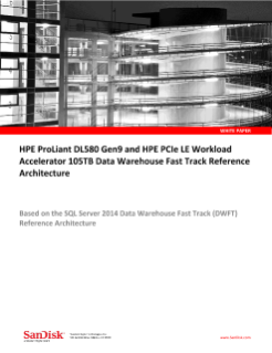 HPE ProLiant DL580 Gen9 and HPE PCIe LE Workload Accelerator 105TB Data Warehouse Fast Track Reference Architecture